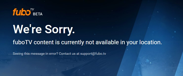 FuboTV content is currently not available in your location
